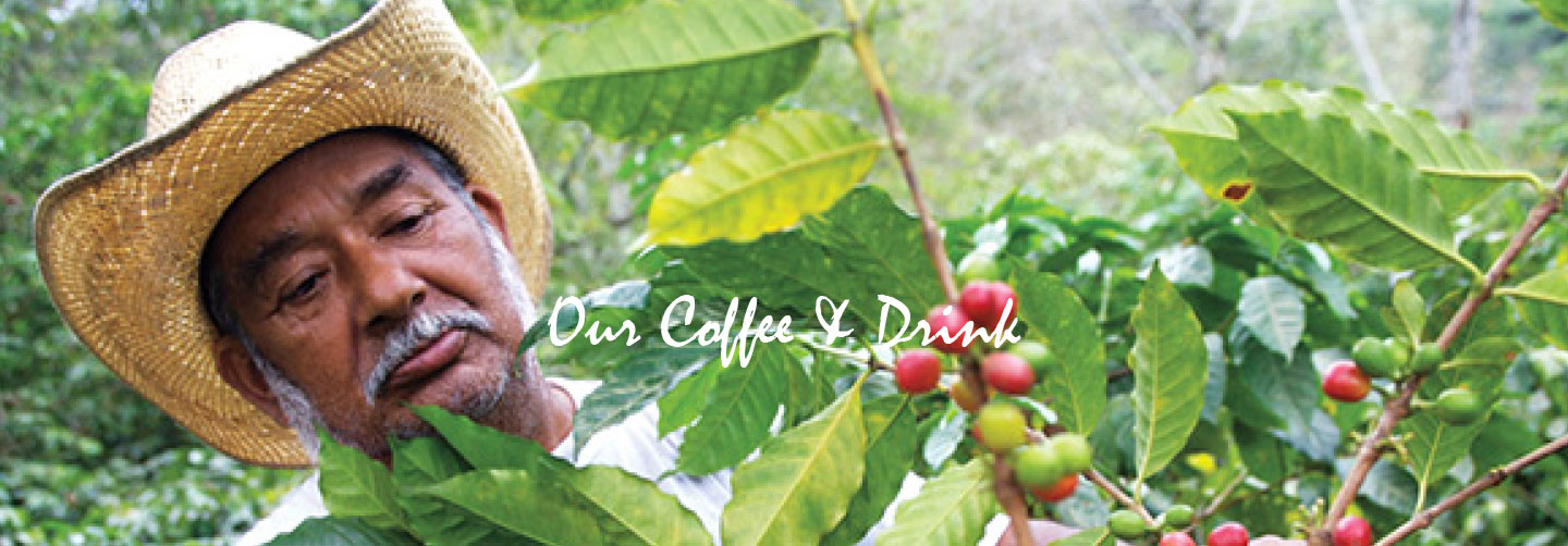 Our Coffee & Drink